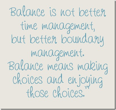 Balance quote, Balanced Life