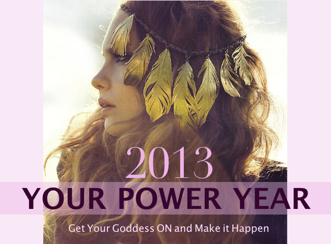 2013, Your Power Year
