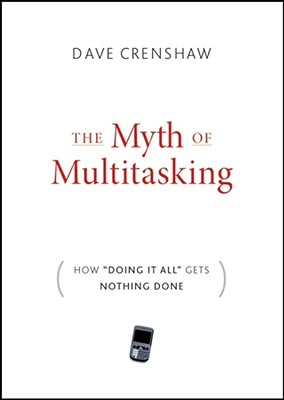 The-Myth-of-Multitasking-Crenshaw-Dave-9780470372258