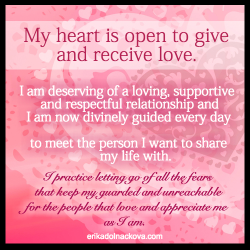 Monday Mantra: My heart is open to give and receive love